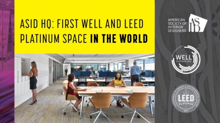 ASID Headquarters in Washington, D.C. is First Space in the World to Earn Both LEED and WELL Platinum Certification under WELL Building Standard™ v1